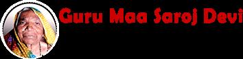 Guru Maa Saroj Devi